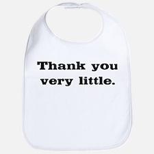 Thank you very little Bib