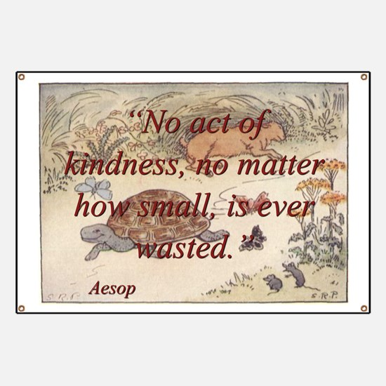 No Act Of Kindness - Aesop Banner