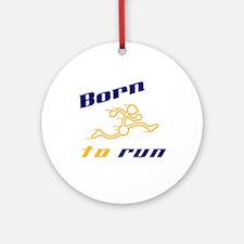 Born to Run Ornament (Round)
