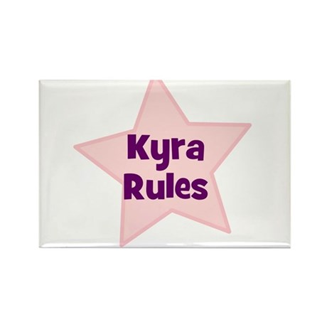 Kyra Rules Rectangle Magnet (10 pack)