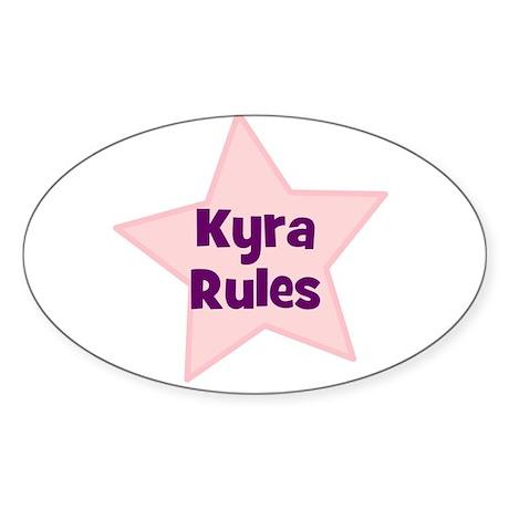 Kyra Rules Oval Sticker
