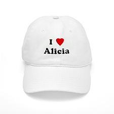 I Love Alicia Baseball Cap