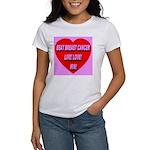Beat Breast Cancer Live! Love Women's T-Shirt