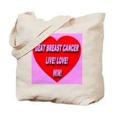 Beat Breast Cancer Live! Love Tote Bag