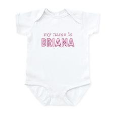 My name is Briana Infant Bodysuit