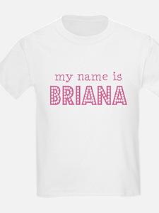 My name is Briana Kids T-Shirt