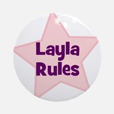 Layla Rules Ornament (Round)