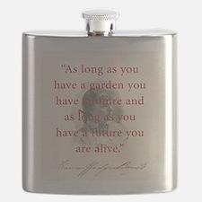 As Long As You Have A Garden - FH Burnett Flask
