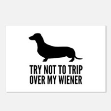 Try not to trip over my wiener Postcards (Package