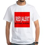 RED ALERT STOP AIDS White T-Shirt