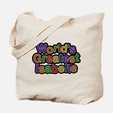 Worlds Greatest Isabelle Tote Bag