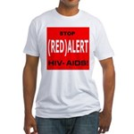 RED ALERT STOP HIV-AIDS Fitted T-Shirt