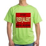 RED ALERT STOP HIV-AIDS Green T-Shirt