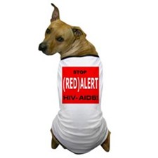 RED ALERT STOP HIV-AIDS Dog T-Shirt