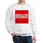 RED ALERT STOP HIV-AIDS Sweatshirt