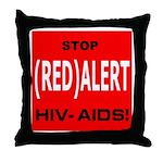 RED ALERT STOP HIV-AIDS Throw Pillow