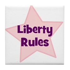 Liberty Rules Tile Coaster