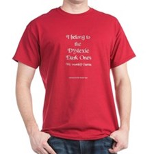 Dyslexic Dark Ones Santa T Shirt
