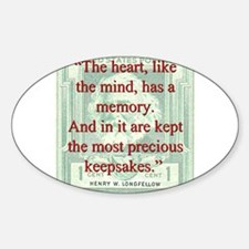 The Heart Like The Mind - Longfellow Decal