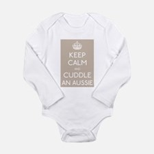 Keep calm and cuddle an aussie Body Suit