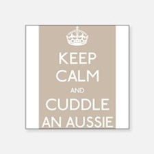 Keep calm and cuddle an aussie Sticker