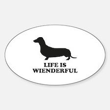 Life Is Wienderful Sticker (Oval)