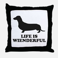Life Is Wienderful Throw Pillow