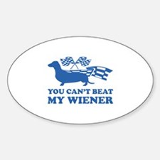 You can't beat my wiener Decal
