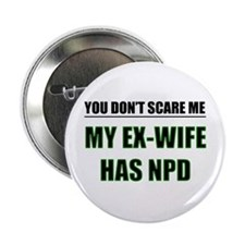 My Ex-Wife Has NPD Button
