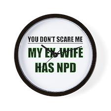 My Ex-Wife Has NPD Wall Clock