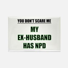 My Ex-Husband Has NPD Rectangle Magnet