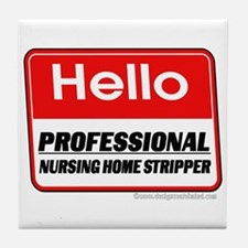 Nursing Home Stripper Tile Coaster