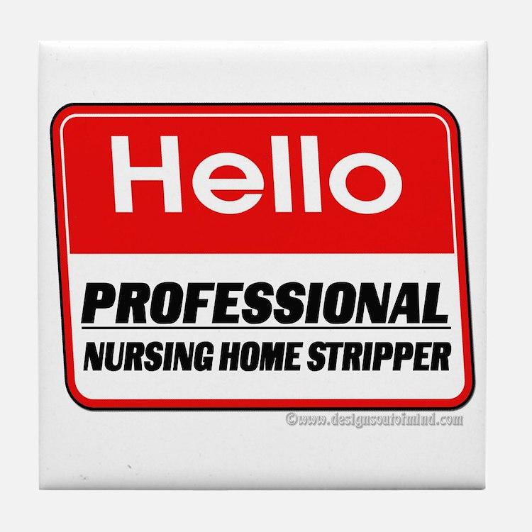 Nursing Home Stripper Tile Coaster