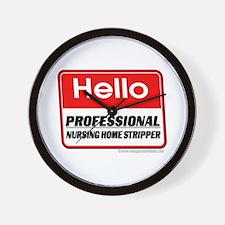 Nursing Home Stripper Wall Clock