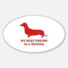 My Best Friend Is A Wiener Decal