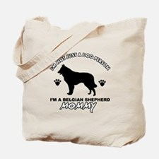 Belgian Shepherd Mommy Vector designs Tote Bag