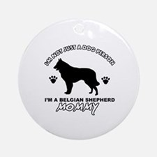 Belgian Shepherd Mommy Vector designs Ornament (Ro