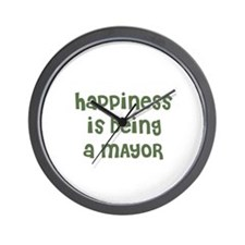 Happiness is being a MAYOR Wall Clock