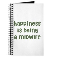 Happiness is being a MIDWIFE Journal