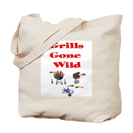 Grills Gone Wild Tote Bag