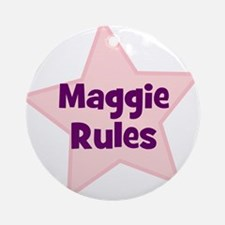 Maggie Rules Ornament (Round)
