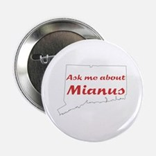 Ask Me About Mianus, 2.25 Inch Pin