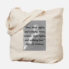 Anthony - Men Women Rights Tote Bag