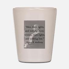 Anthony - Men Women Rights Shot Glass