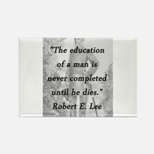Robert E Lee - Education of a Man Magnets