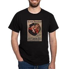 voter beware T-Shirt