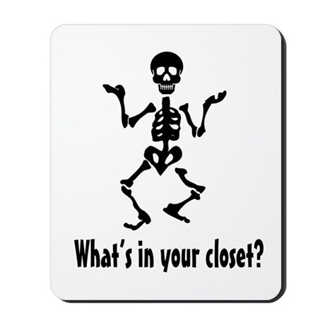 What's In Your Closet? Mousepad