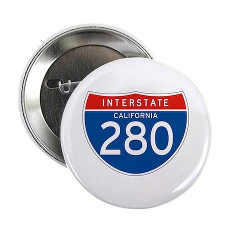 "Interstate 280 - CA 2.25"" Button (10 pack)"