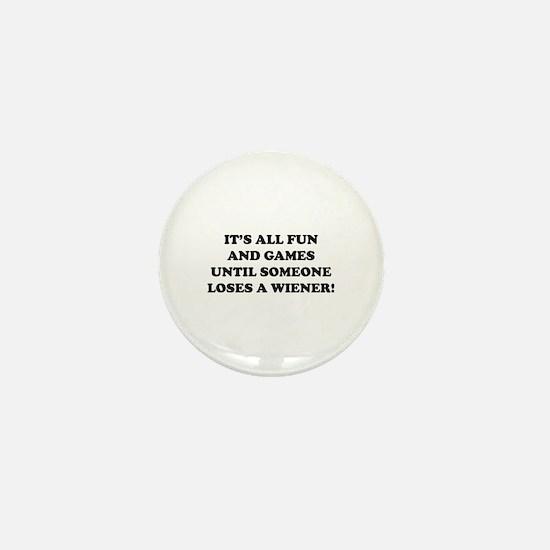 It's All Fun And Games Mini Button