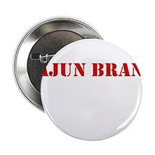 "CAJUN BRAND 2.25"" Button"